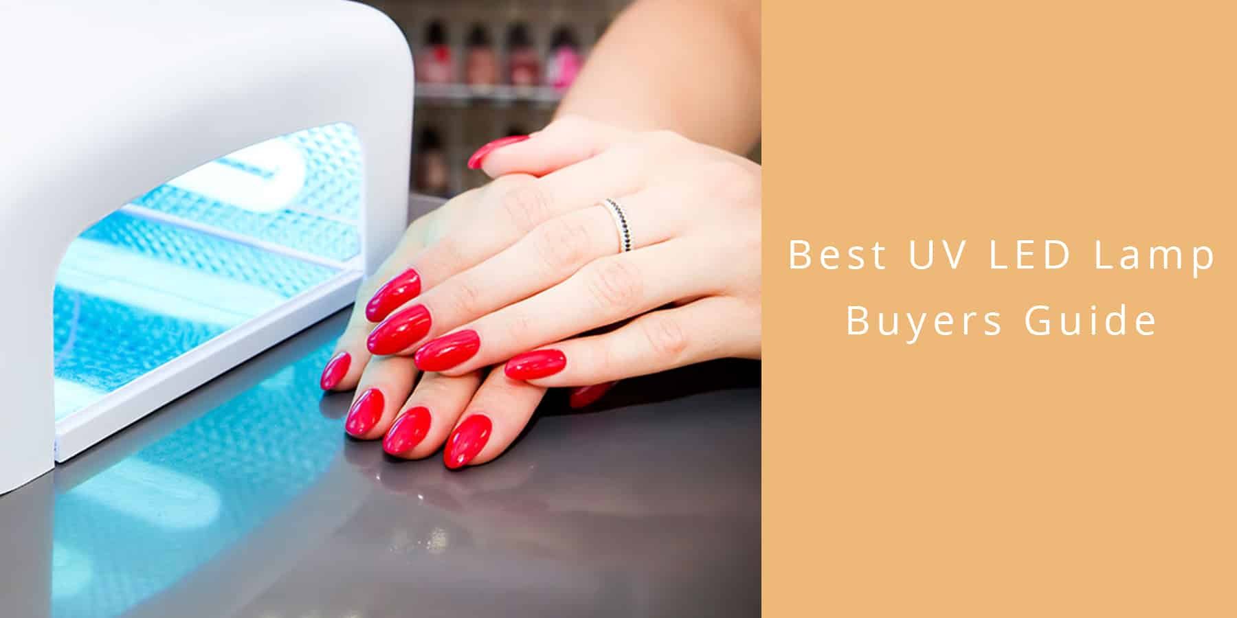 Top 5 Uv Led Nail Lamps Reviewed Are They As Good As The Experts Say