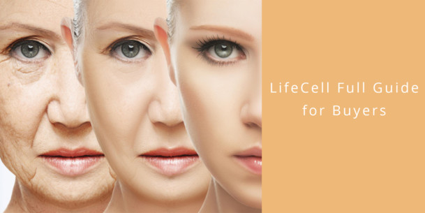 LifeCell Skin Reviews – Anti Aging Products