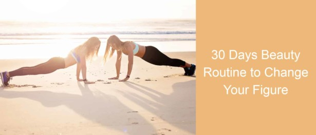 Healthy Diet Tips: 30 Days Beauty Routine
