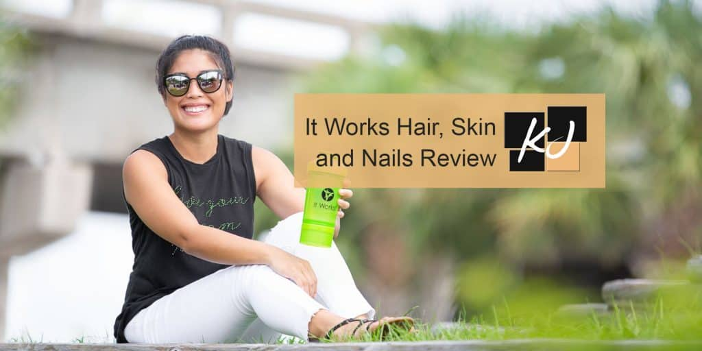 It Works Hair, Skin and Nails Review