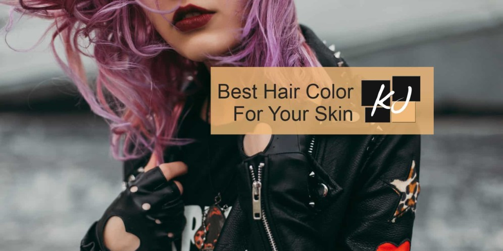 Best Hair Color For Your Skin Tone and Eye Color [2018]